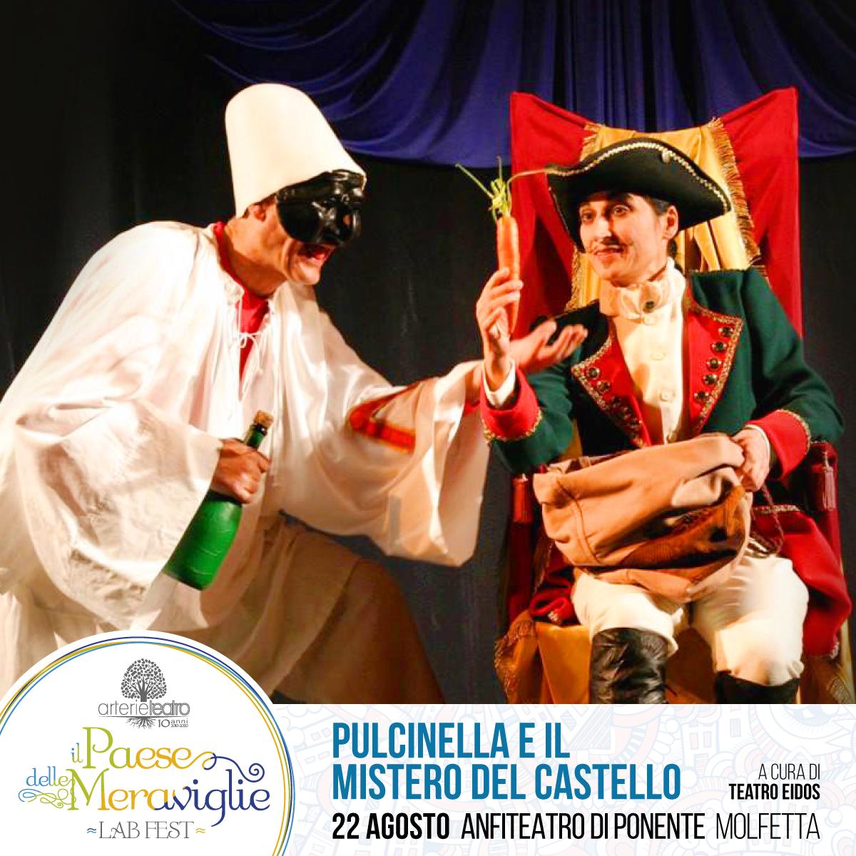 Pulcinella e il mistero del castello - Il Paese delle Meraviglie VI ed. - 2020